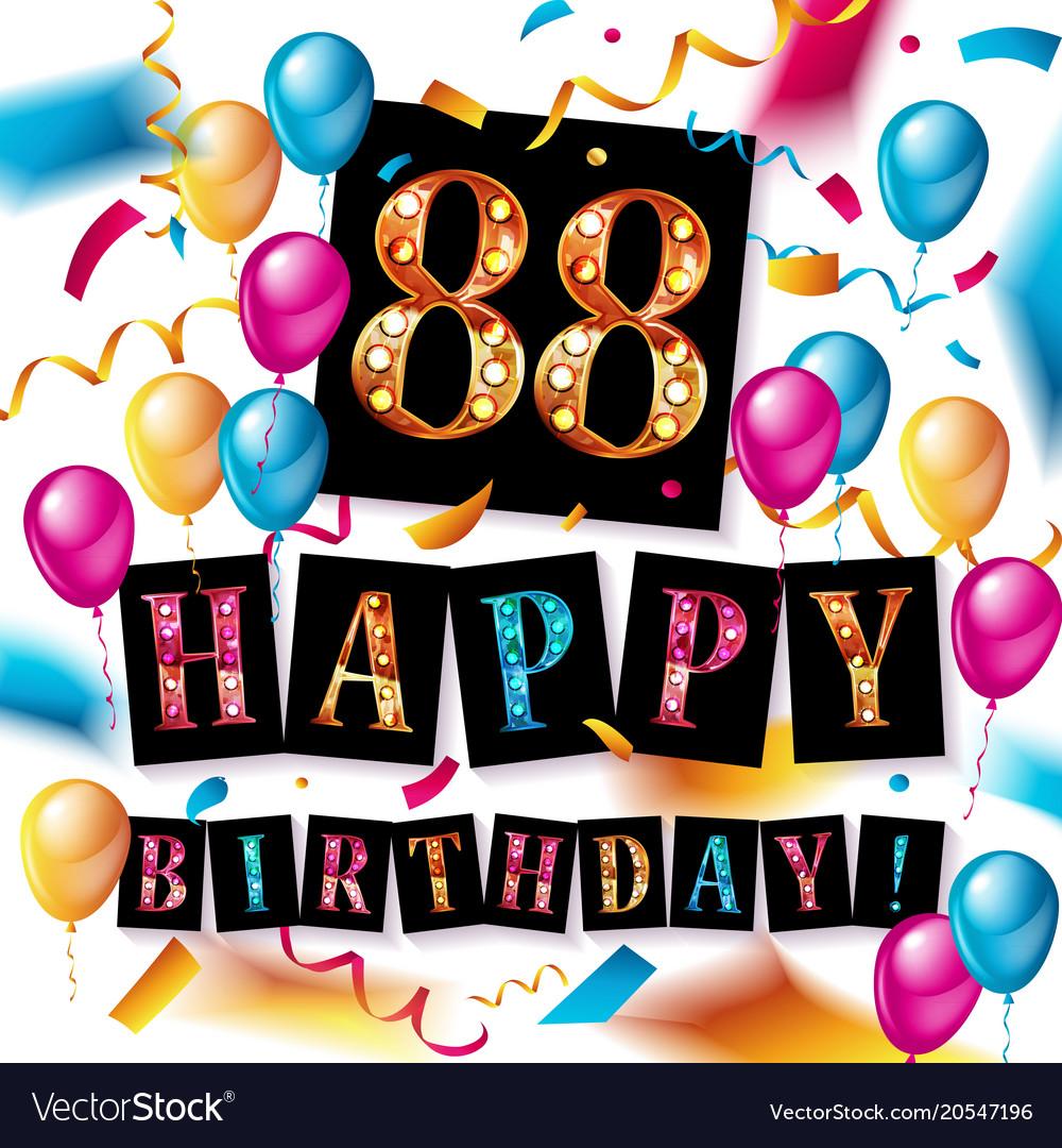 Happy Birthday 88 Years Anniversary Vector Image