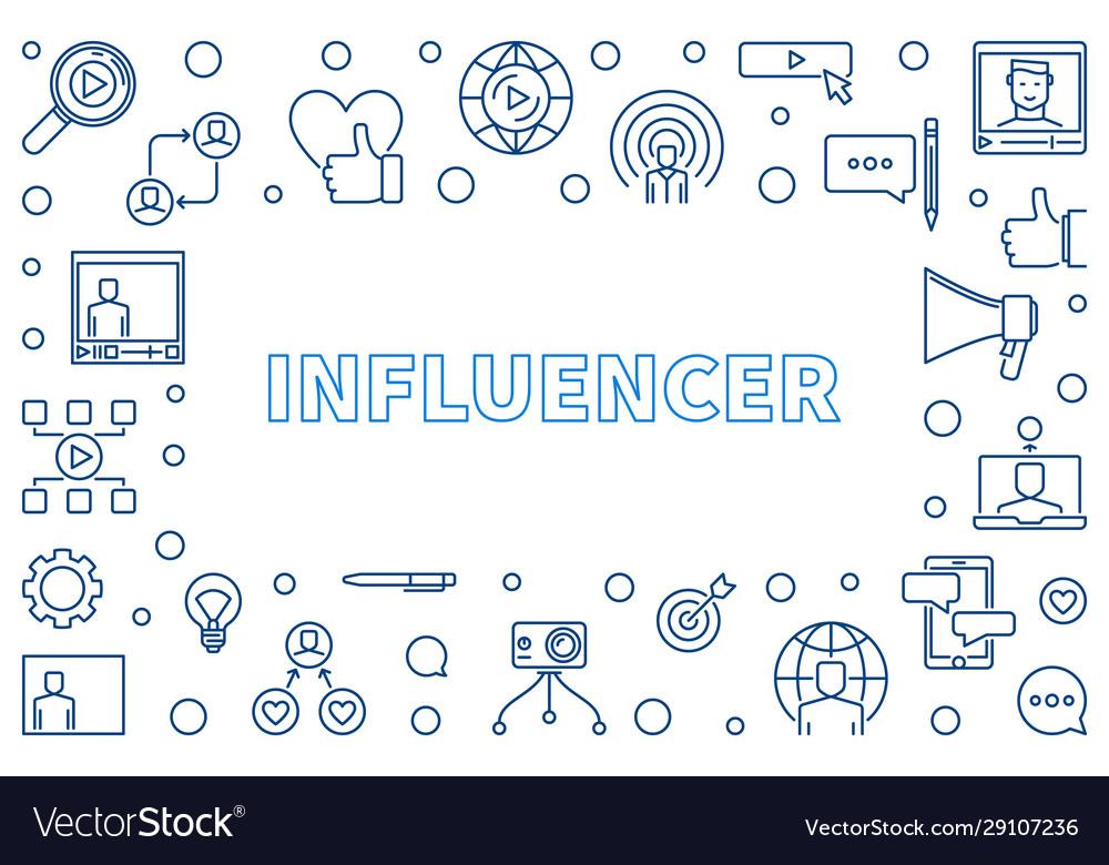 Influencer outline