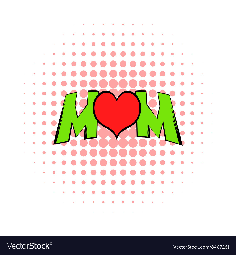 Lettering Mom and heart icon comics style