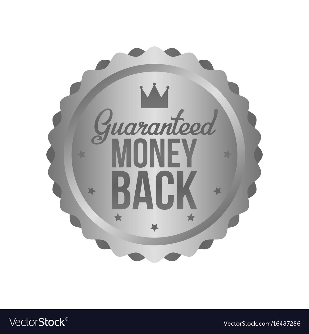 Money back guarantee metal silver sign label