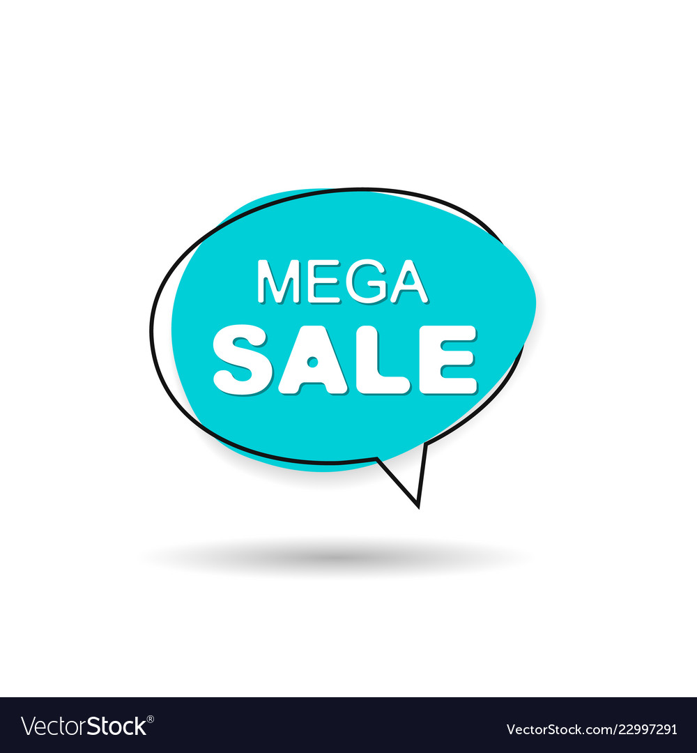 Mega sale speech bubble