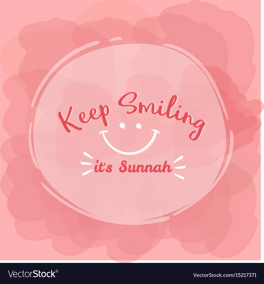 Keep Smiling Its Sunnah Quotes Islam Word Vector Image