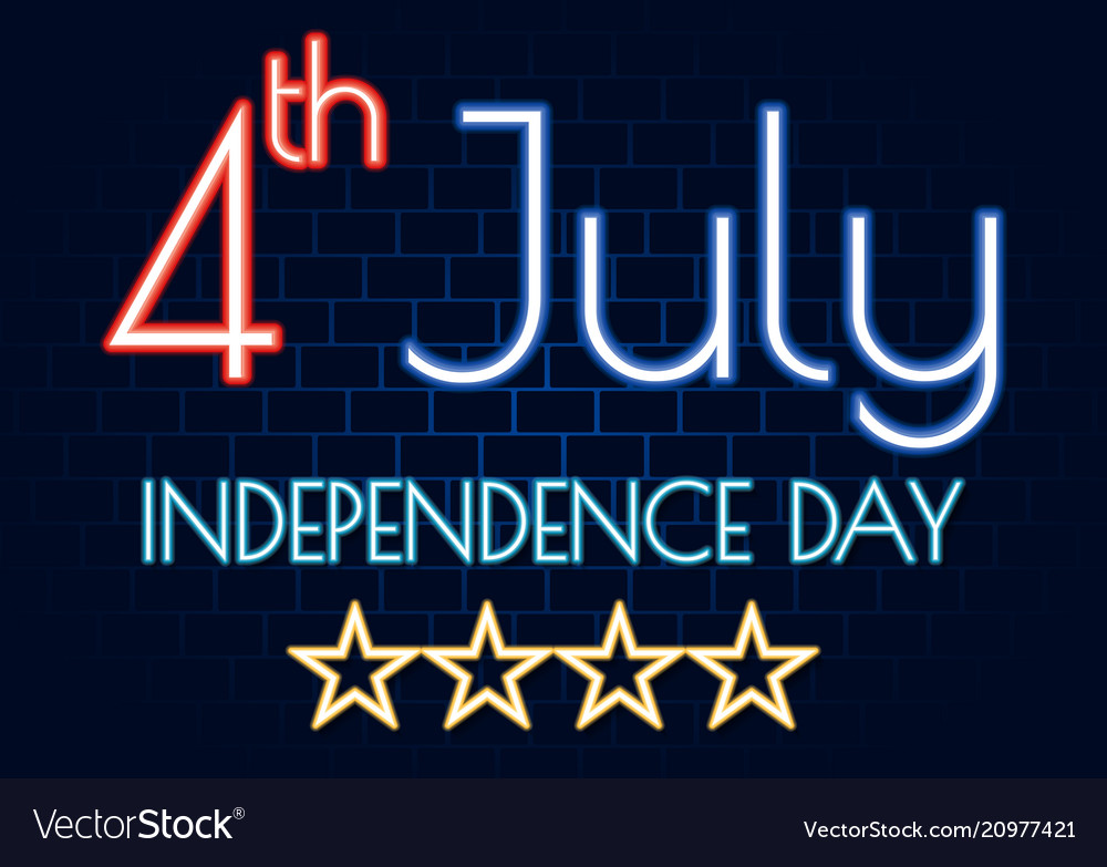 4 july happy independence day neon banner bright
