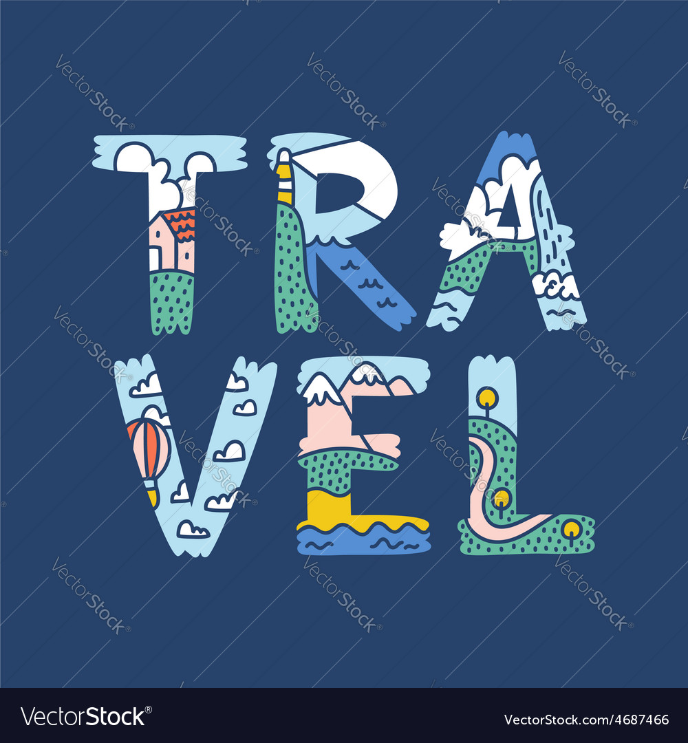 Travel lettering vector image