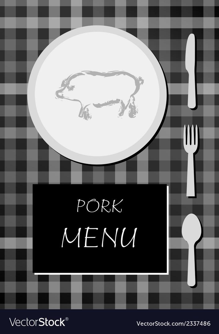 Pork menu