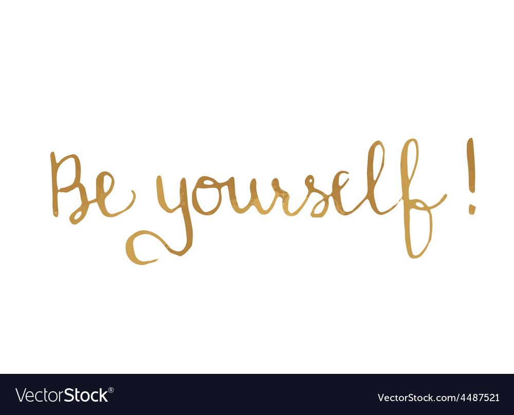 Quote Be Yourself motivational poster