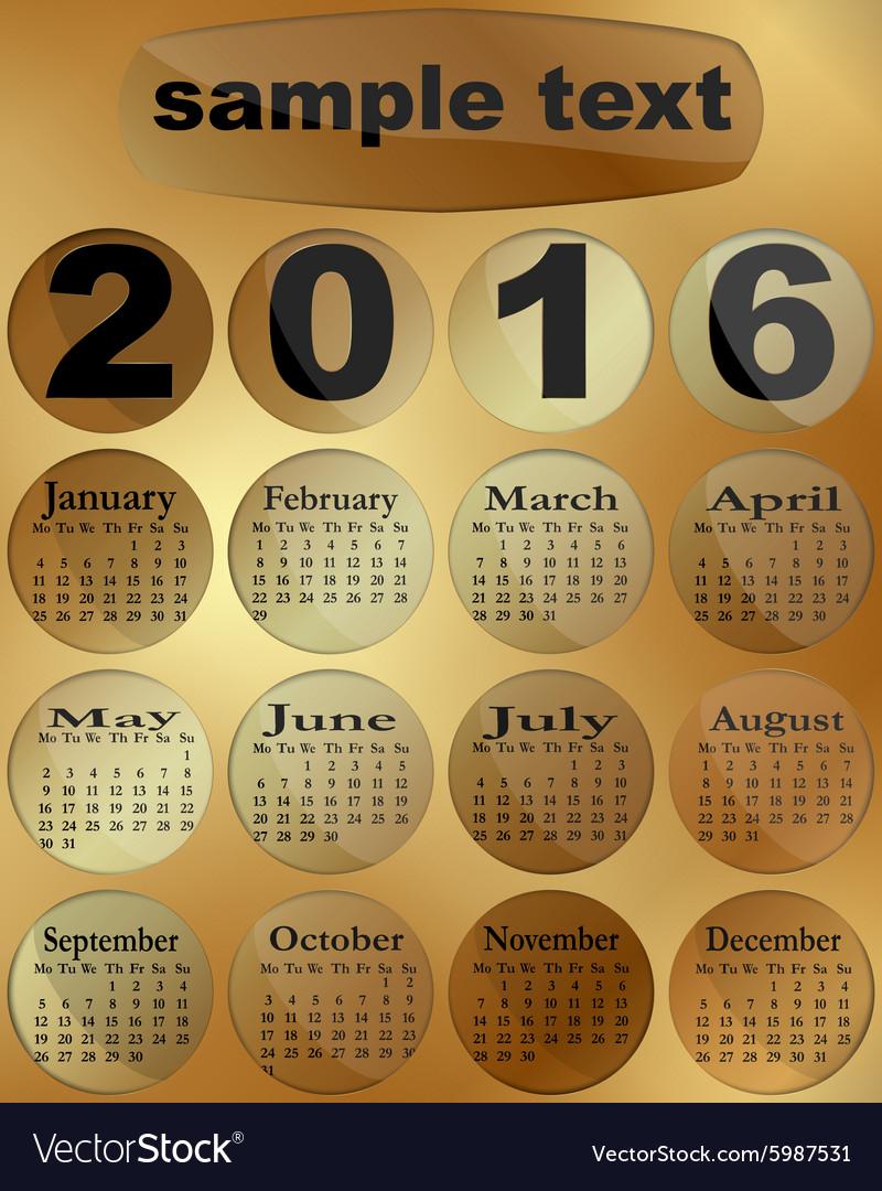 Calendar 2016 on a gold Week starts Monday