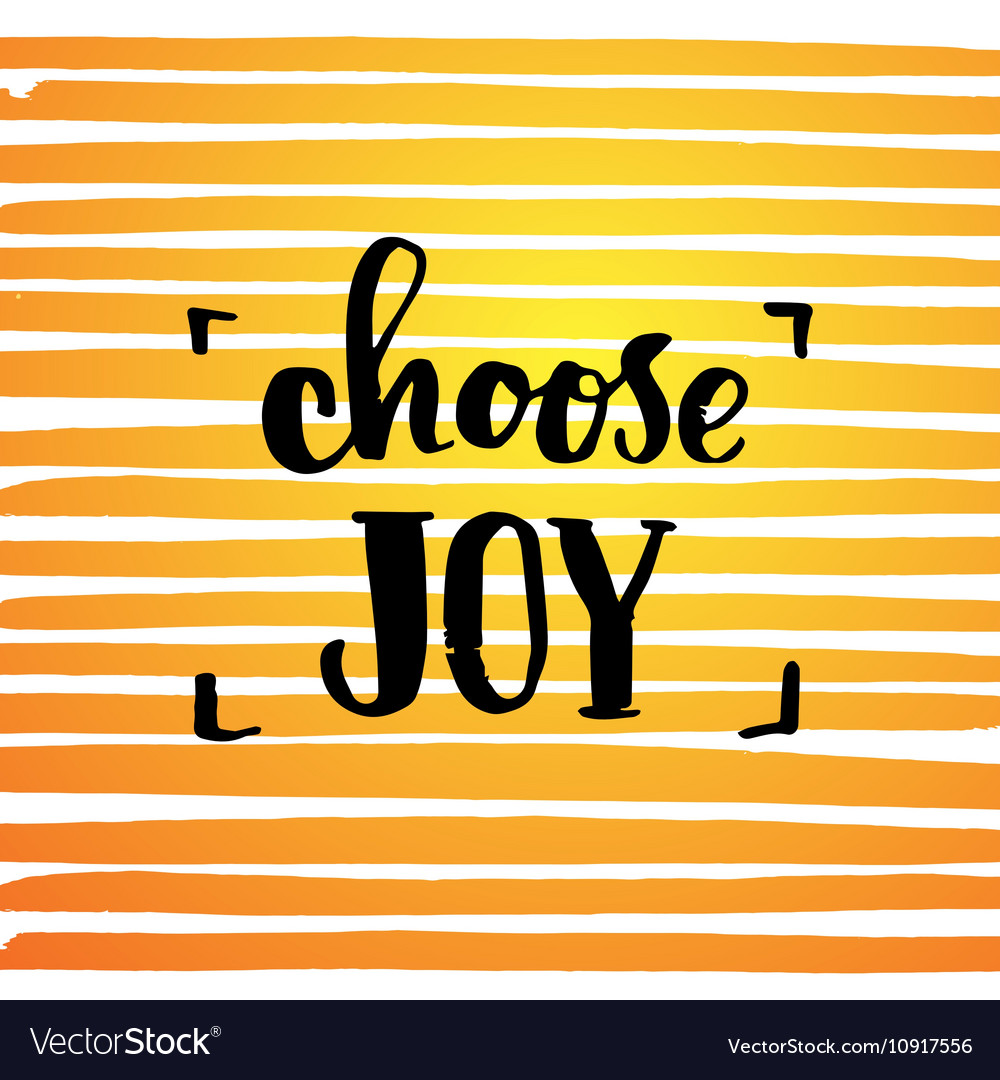 choose joy creative graphic template brush fonts vector image