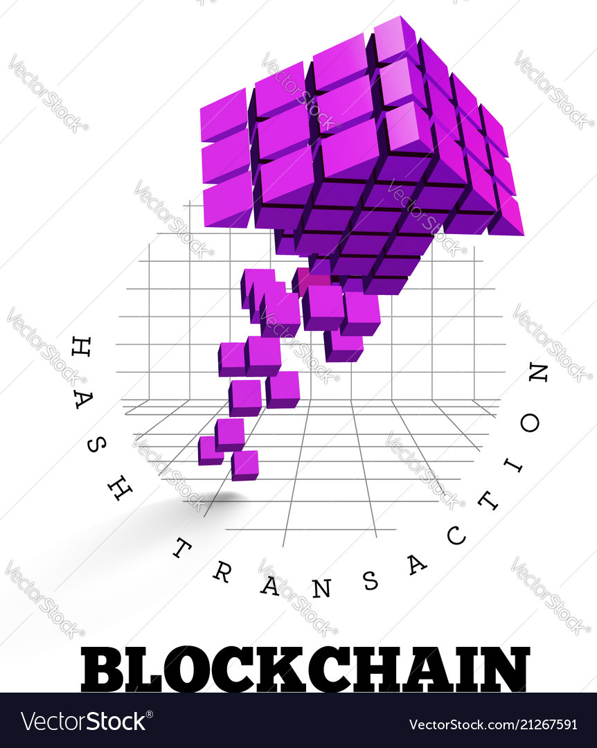 Blockchain in the form of