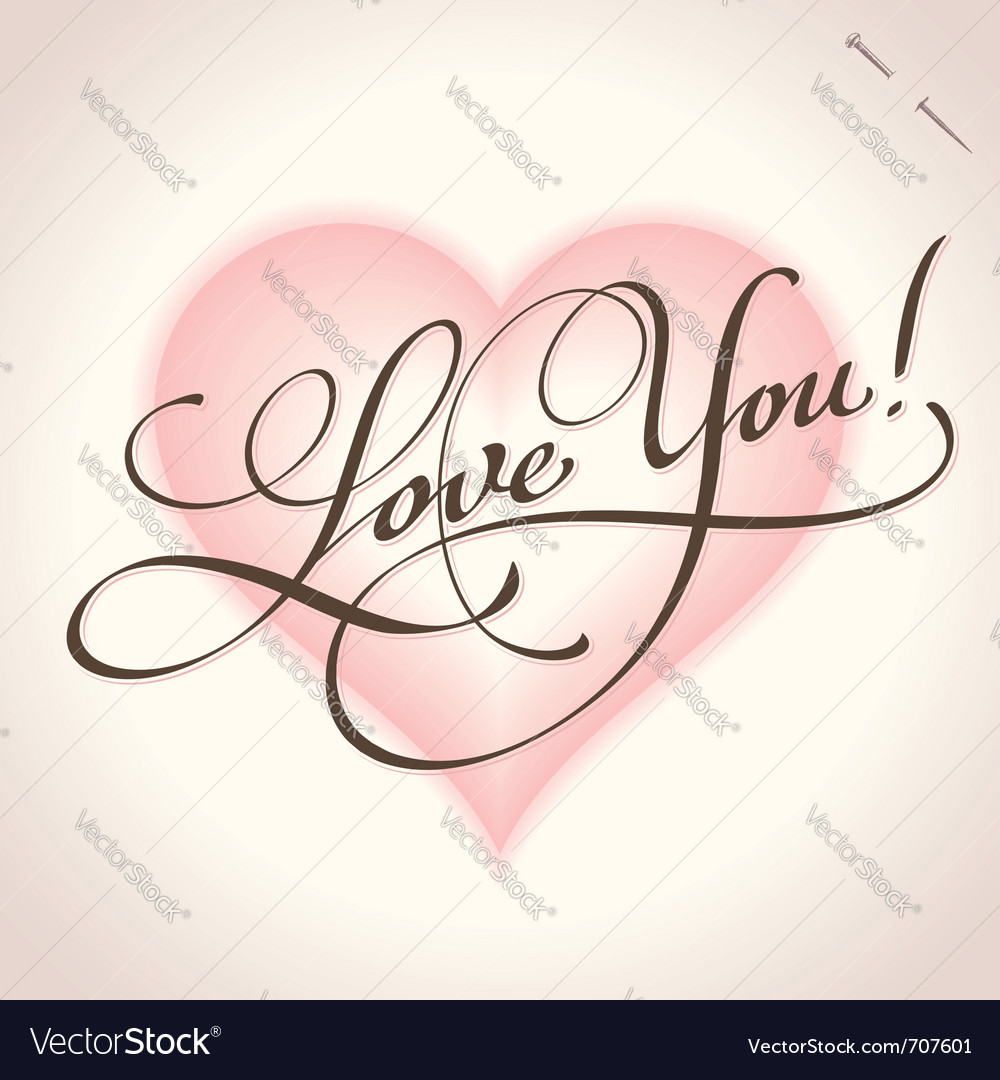 Love you - hand lettering