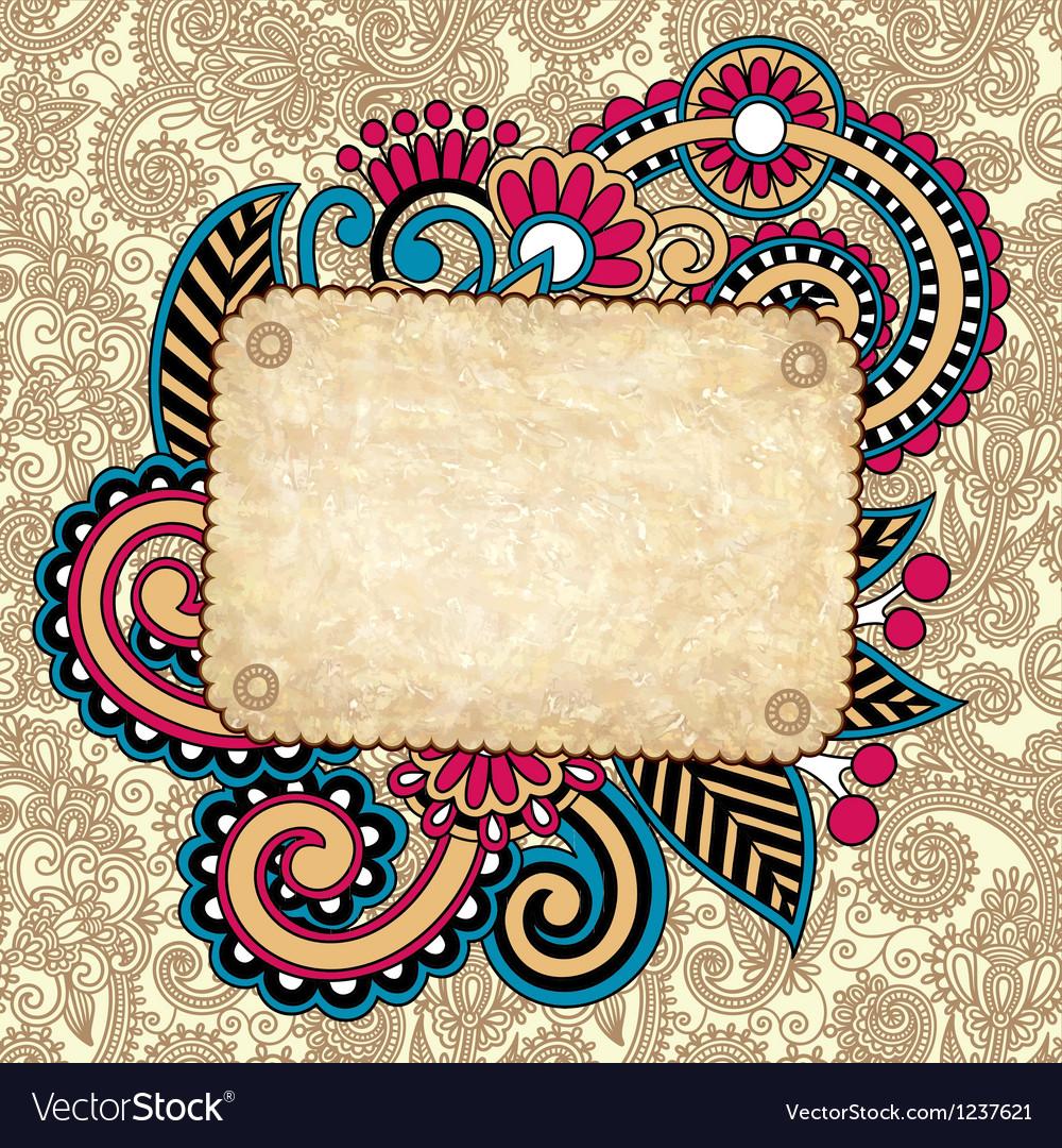 Hand draw ornate grunge vintage template vector image
