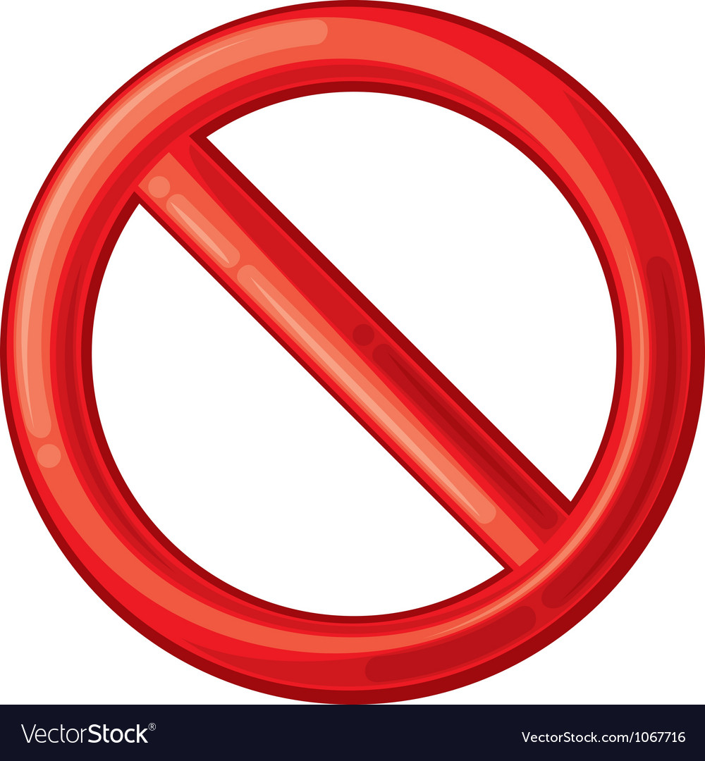 Not Allowed Sign Royalty Free Vector Image - VectorStock
