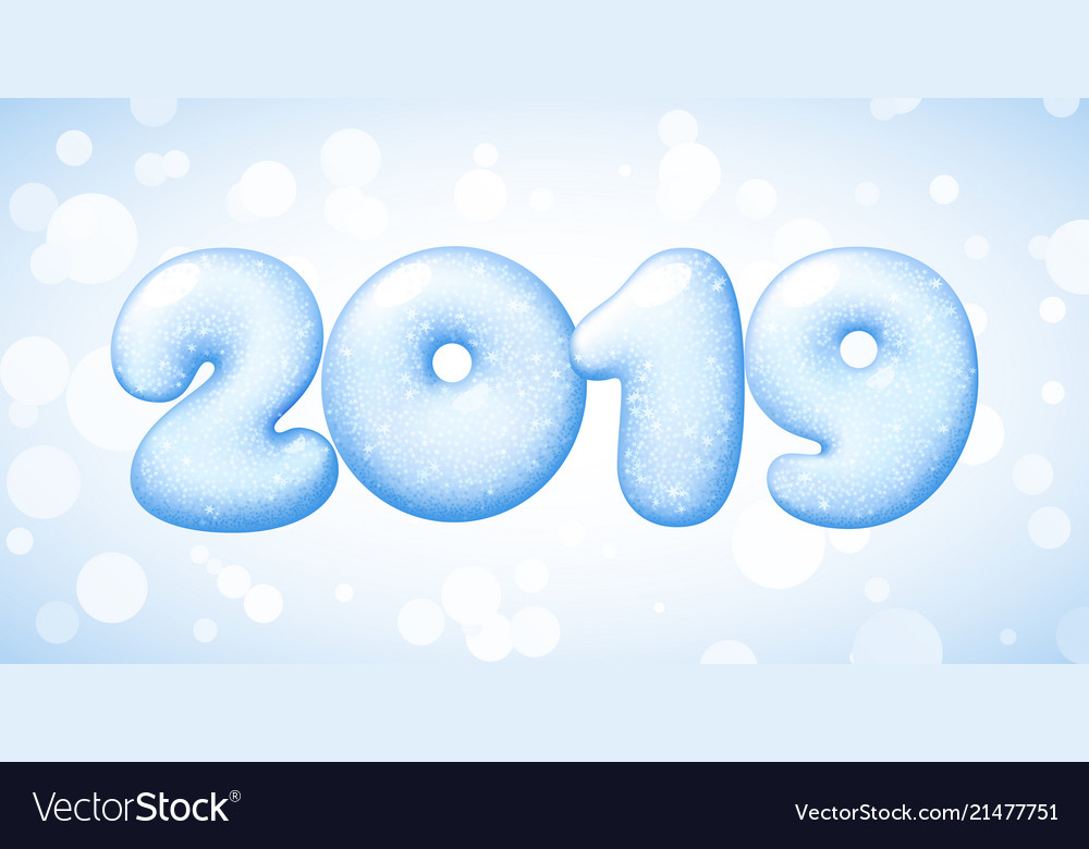 happy new year 2019 numbers from snow or ice vector image