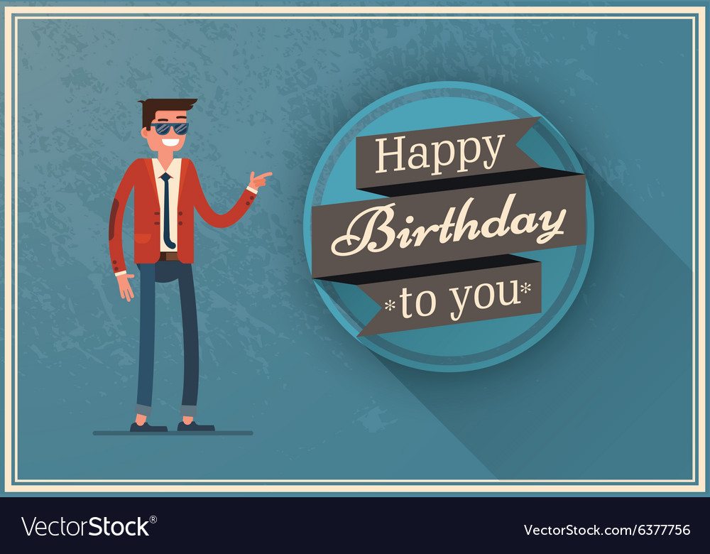 Birthday Card With A Happy Man Vector Image