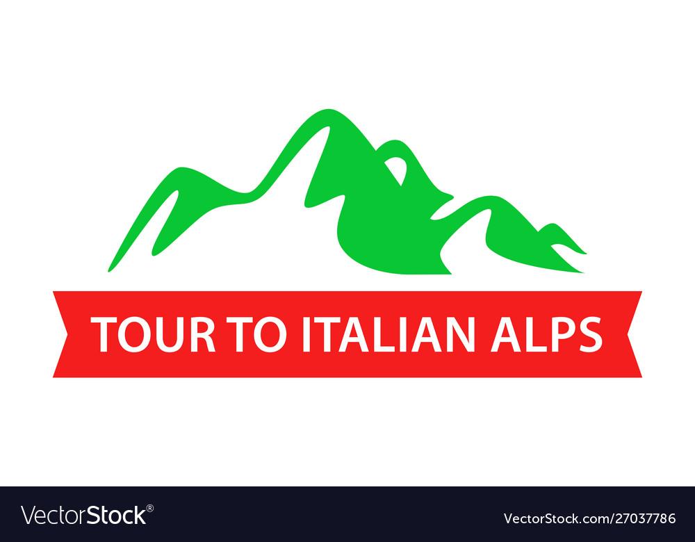 Tour to italian alps travel badge design in