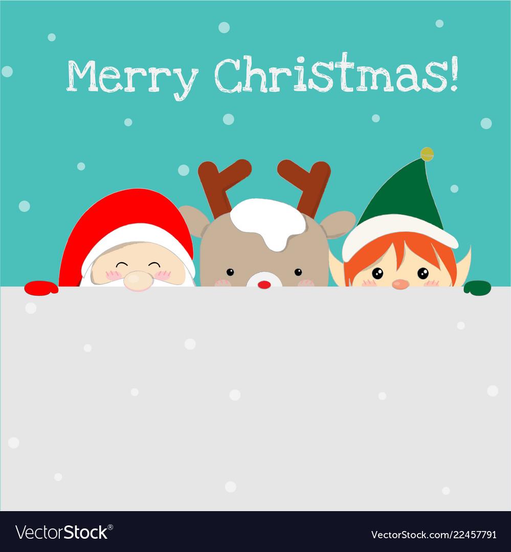 Cute santa claus christmas elf and reindeer
