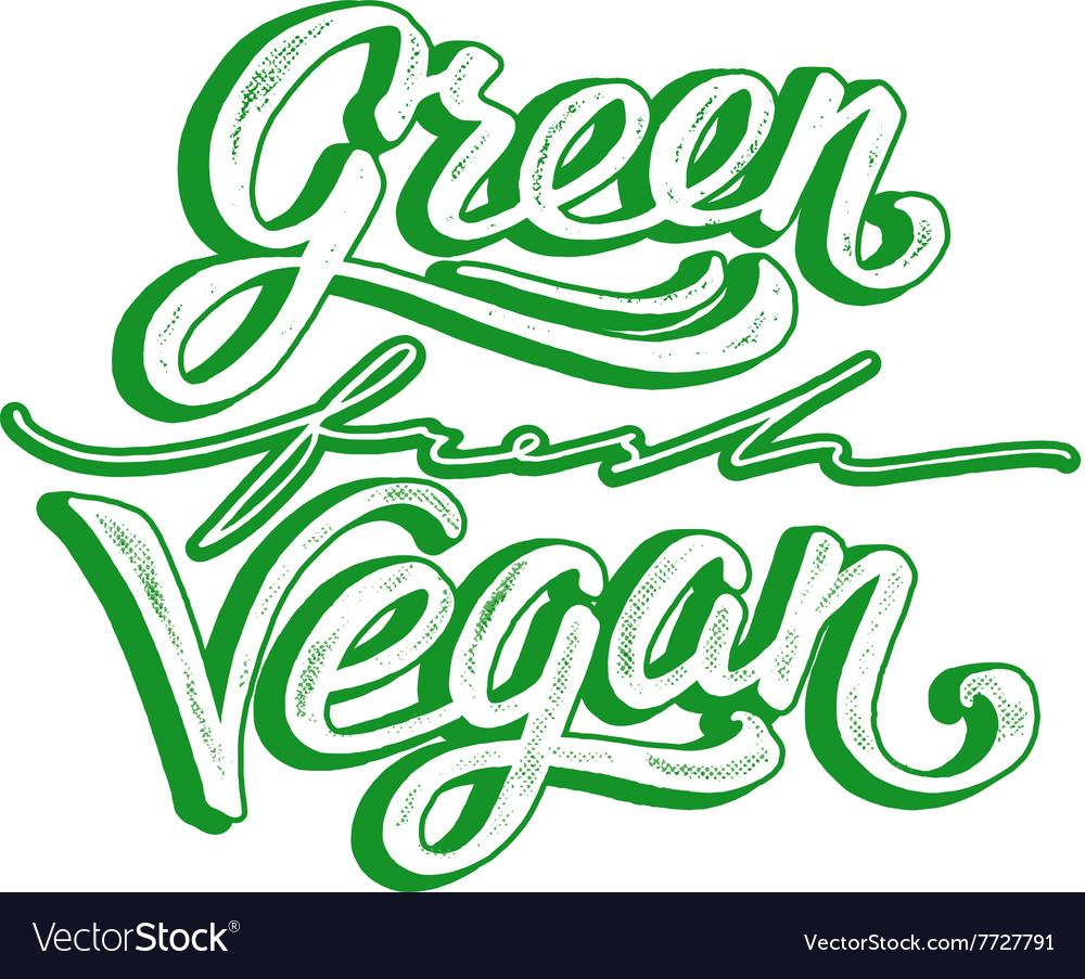 Green fresh vegan hand lettering Vintage poster