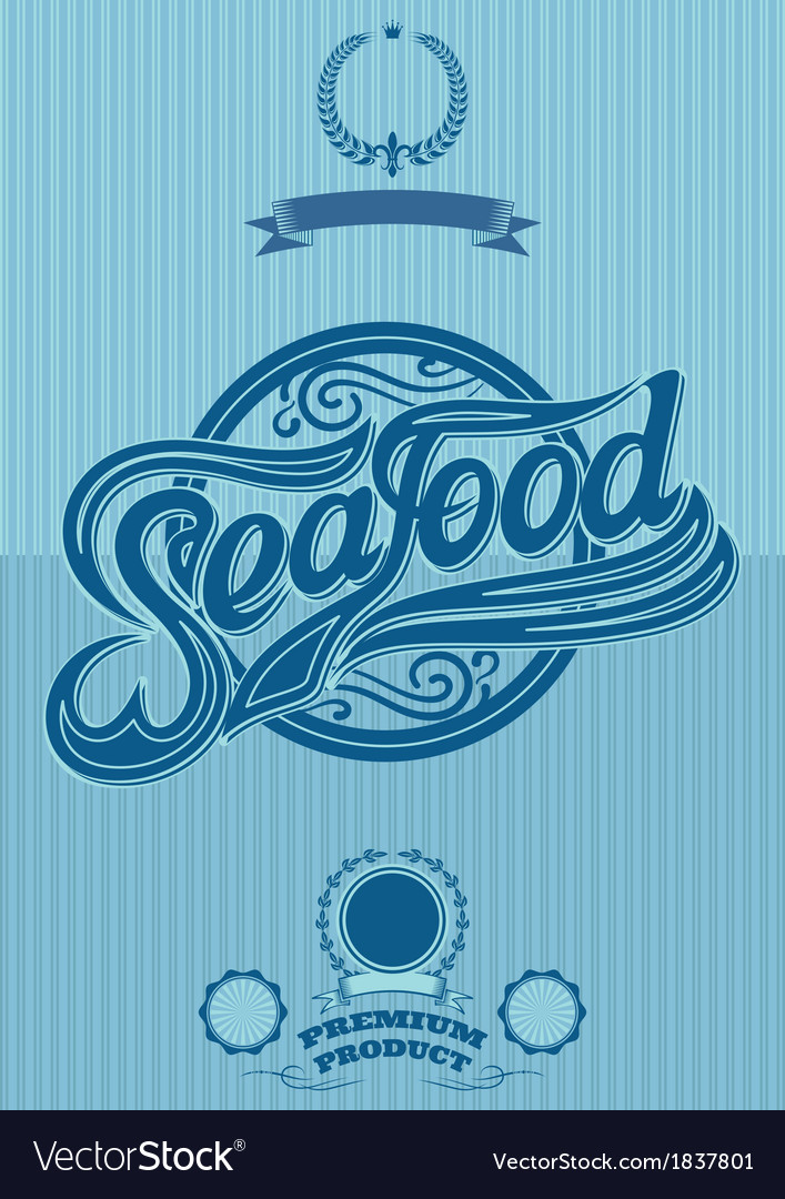 Retro poster with the ornatent inscription seafood vector image