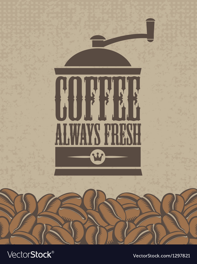 Always fresh coffee vector image