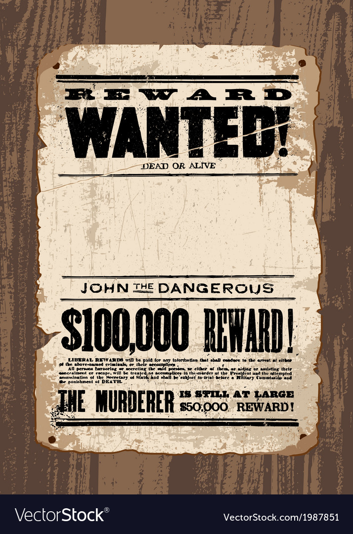 Wanted Sign Template Royalty Free Vector Image
