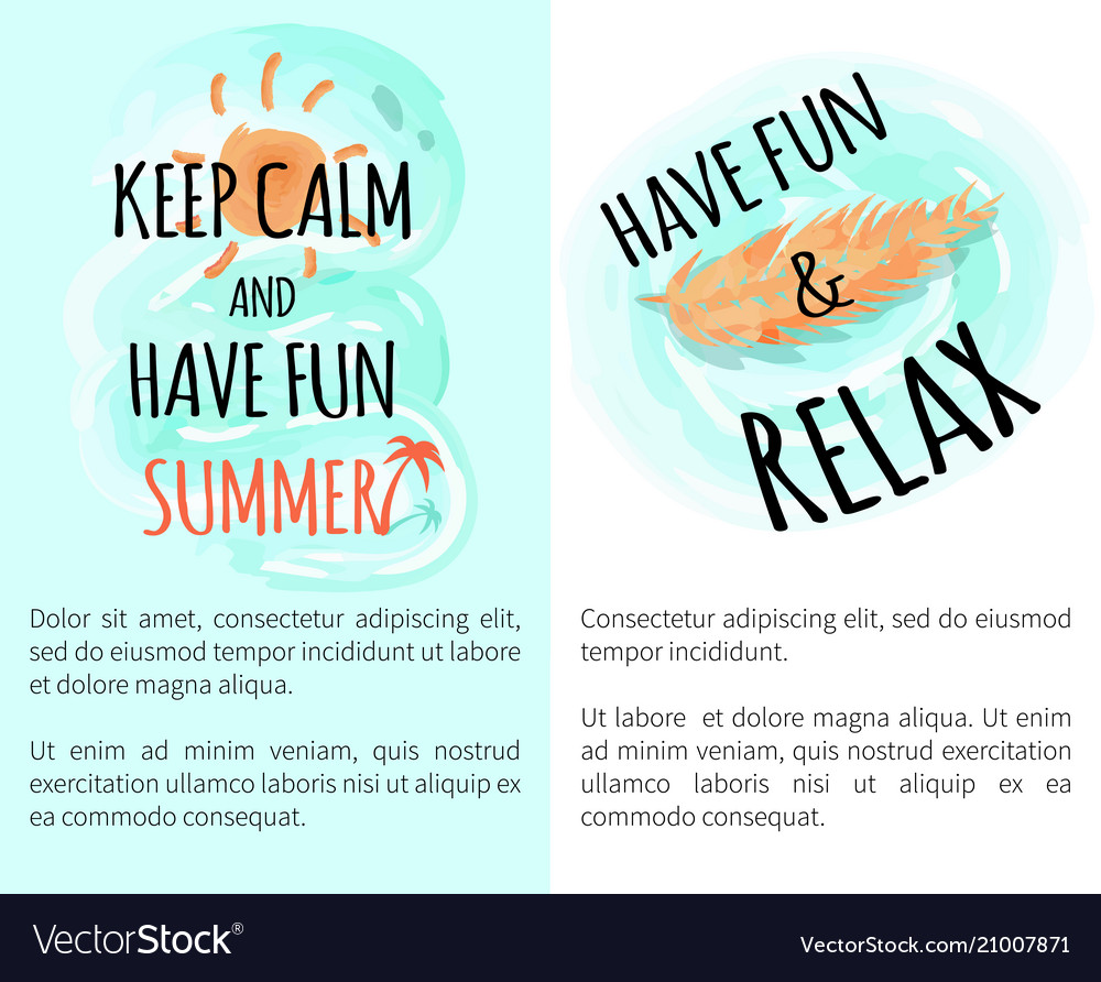 Keep calm and have fun summer