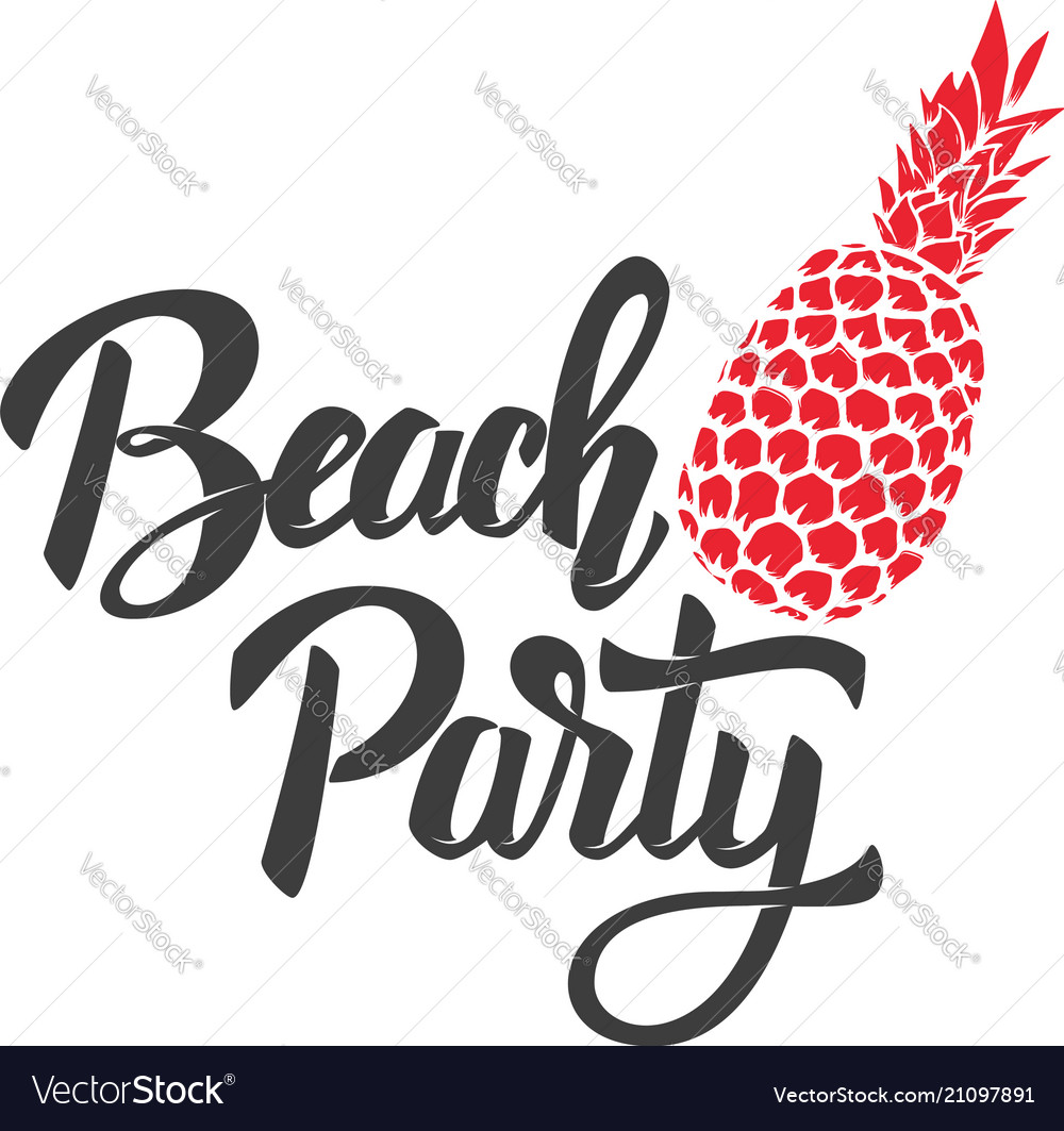 Beach party lettering phrase with pineapple
