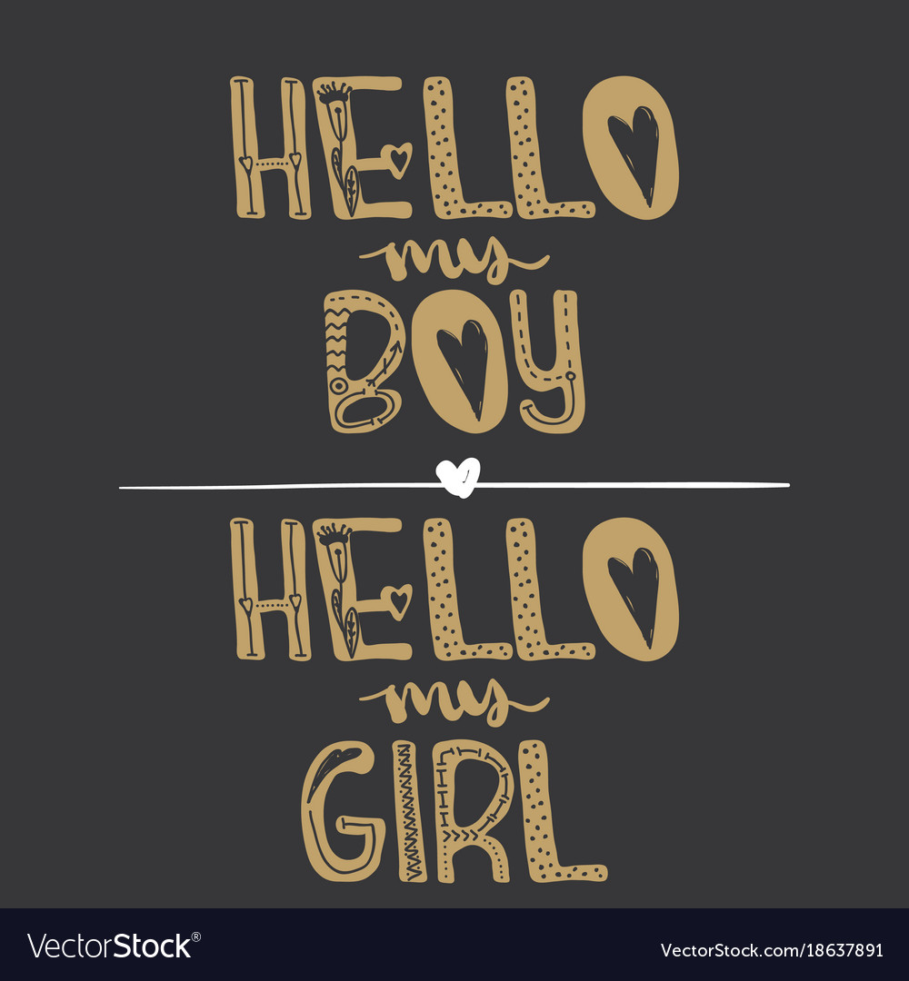 Hi My Boy Hi My Girl Motivational Quotes Sweet Vector Image