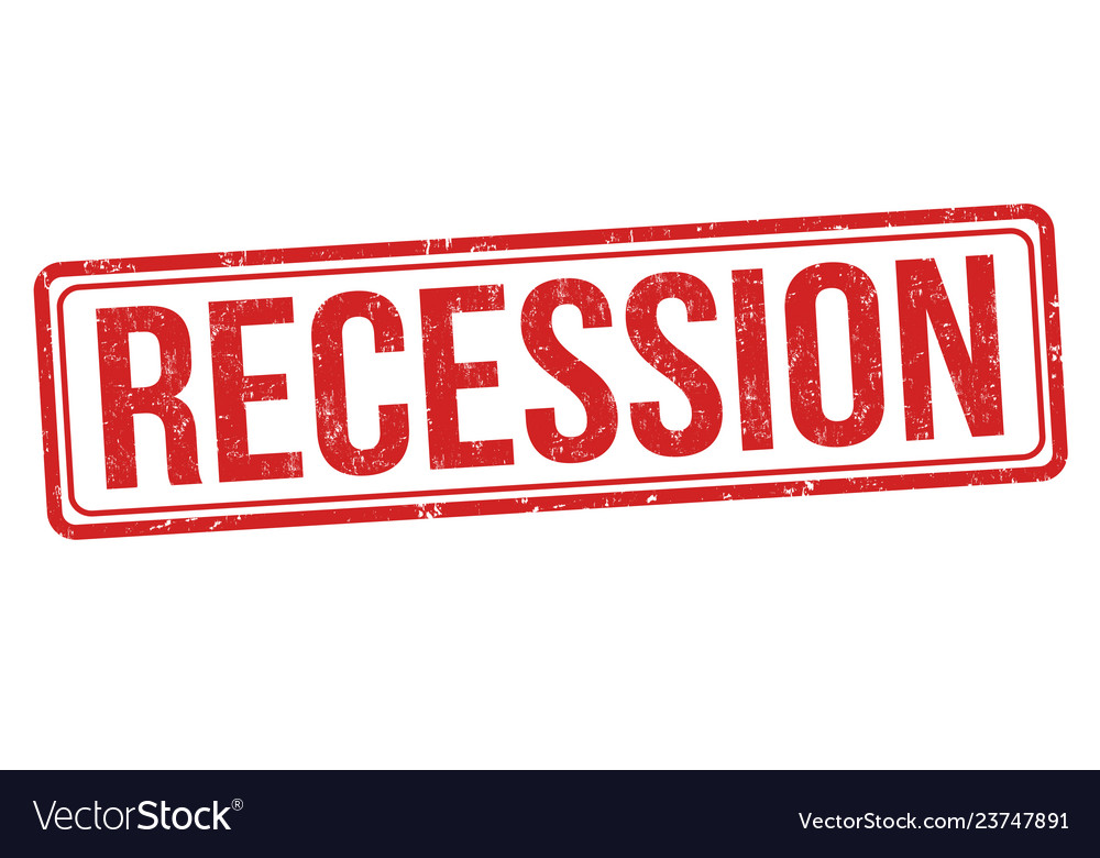 Recession sign or stamp