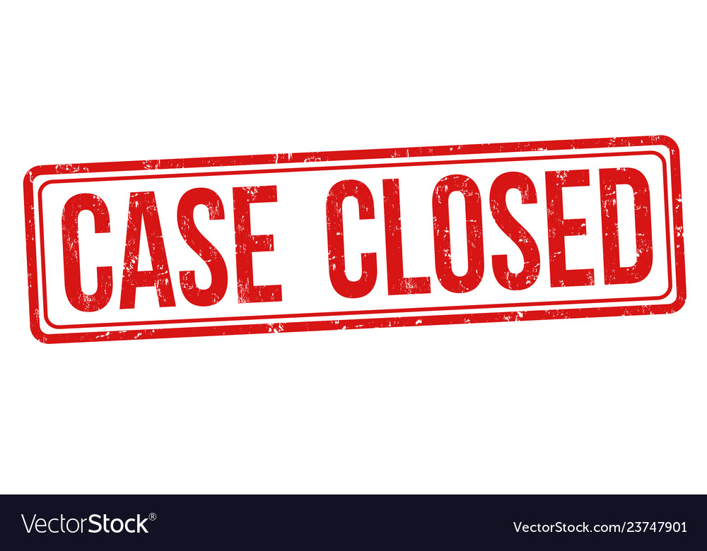 Case closed sign or stamp
