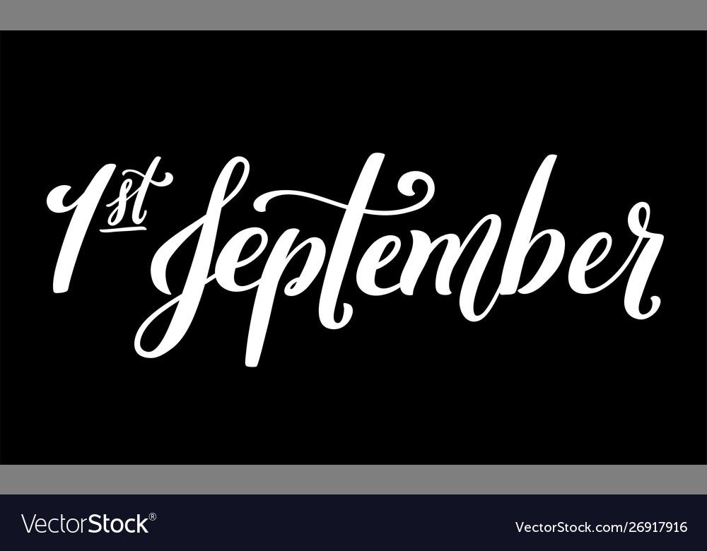 Handdrawn lettering 1 september design template