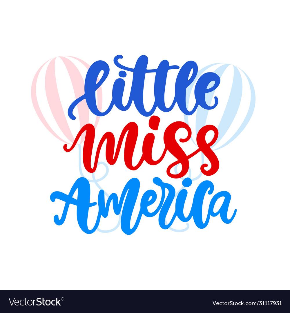 Little miss america hand written ink lettering