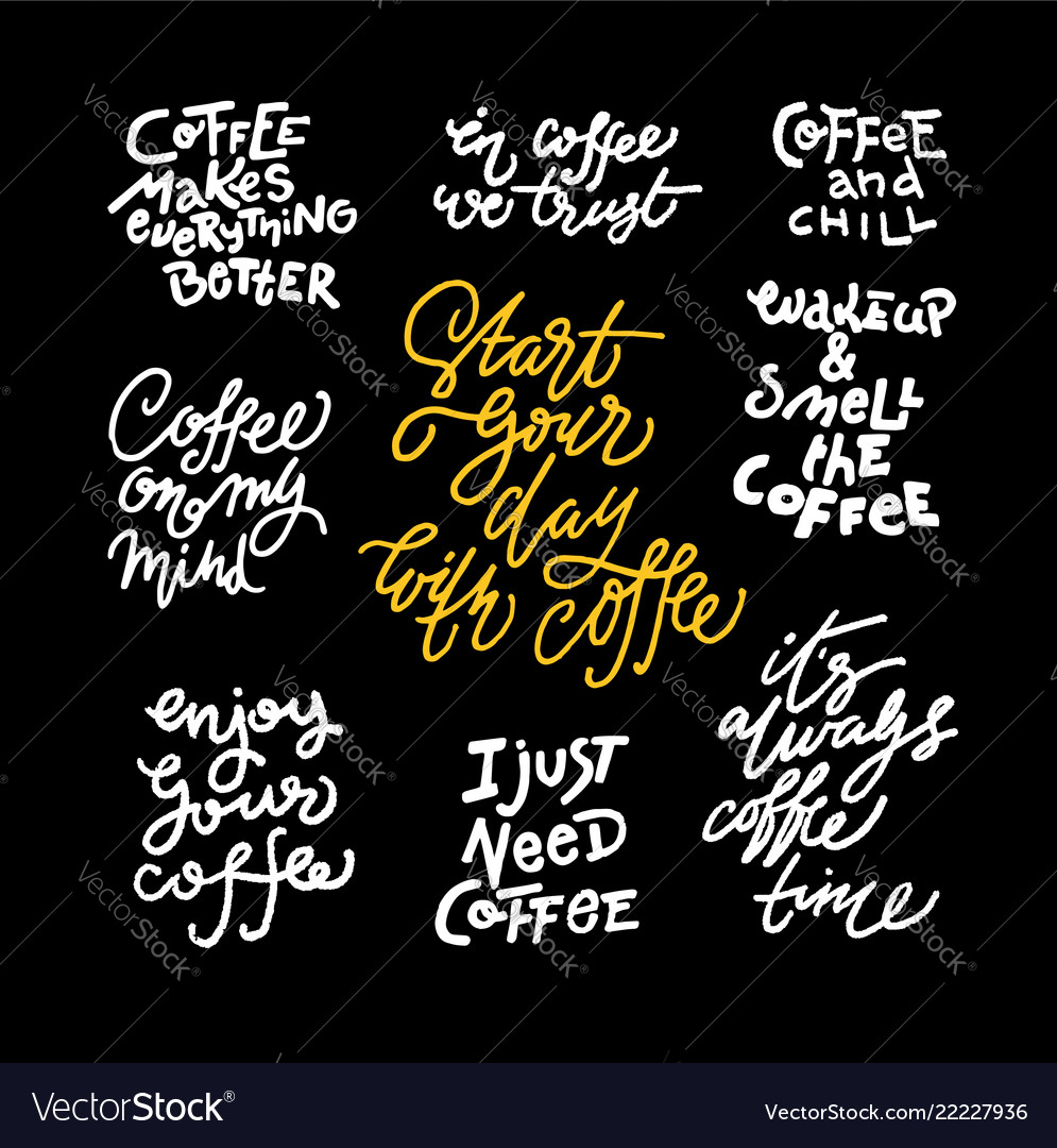 Set of coffee quote