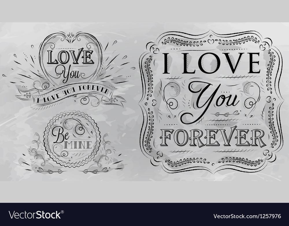 Love forever chalk grey vector image