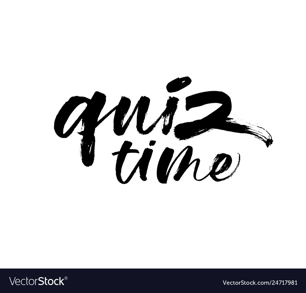 Quiz time phrase handwritten with a brush