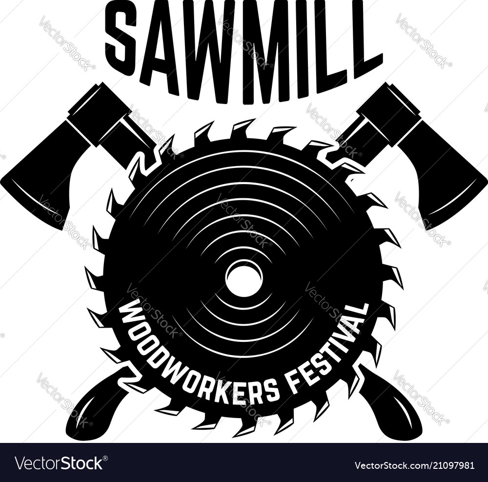 Sawmill emblem template with crossed lumberjack