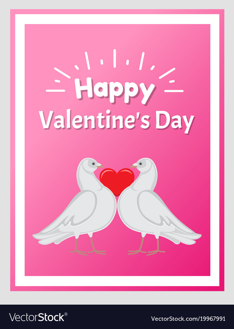 Happy valentine day poster doves holding red heart