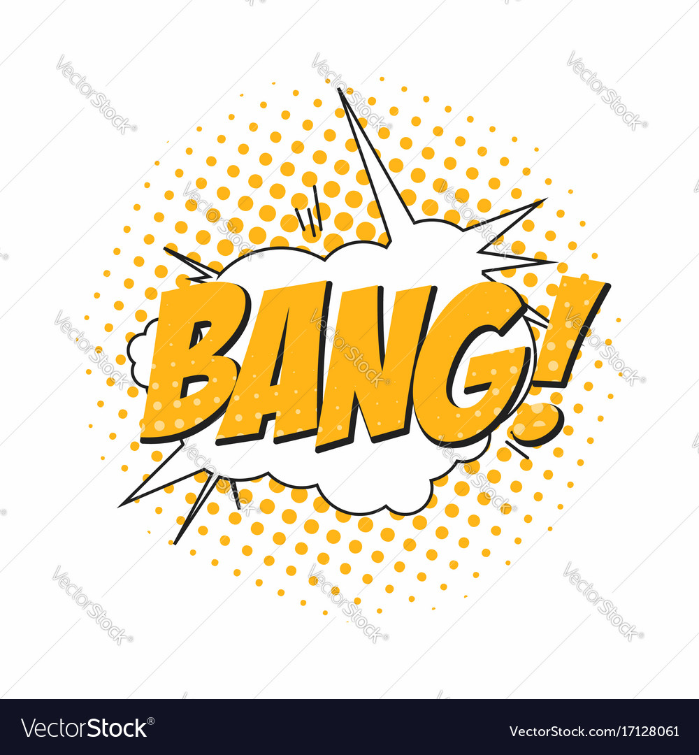 Bang comic book sound effect speech bubble in pop