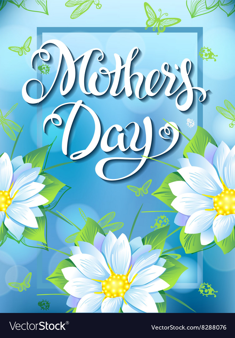 Mothers Day Lettering poster advertising of spring