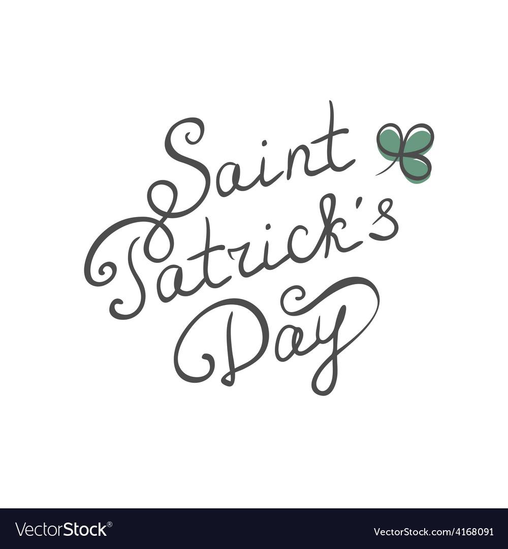 Saint Patrick day calligraphic text vector image