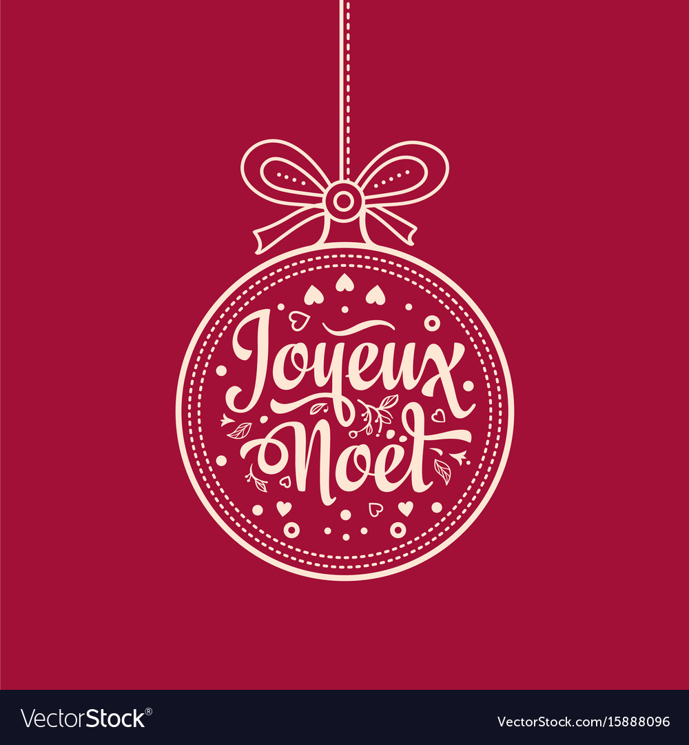 french merry christmas joyeux noel christmas card vector image - Merry Christmas French