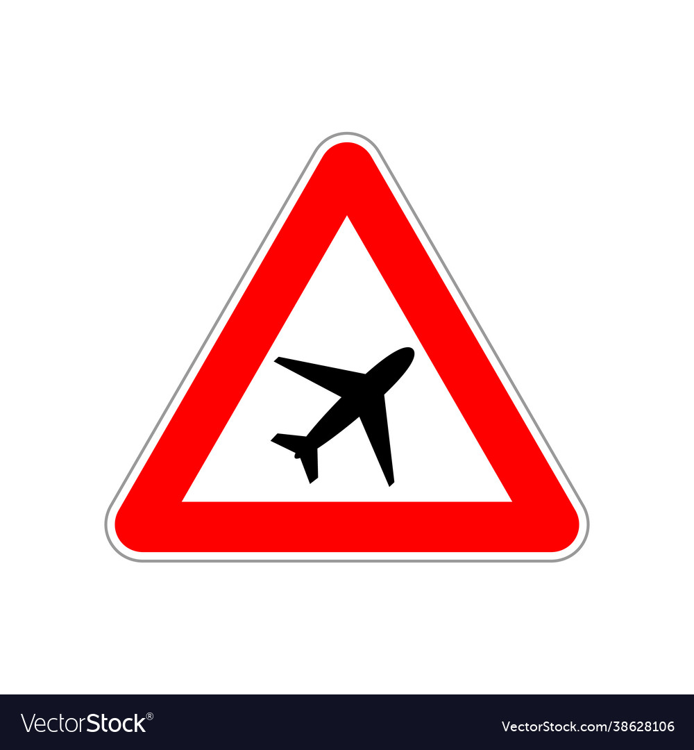 Plane icon on triangle red and white road sign