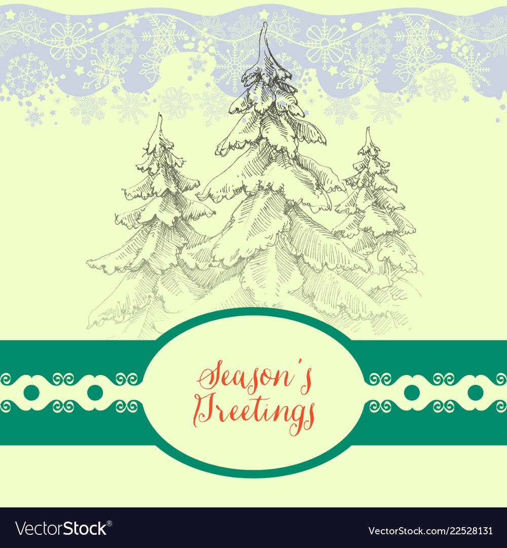 Seasons greetings card snowy pine trees