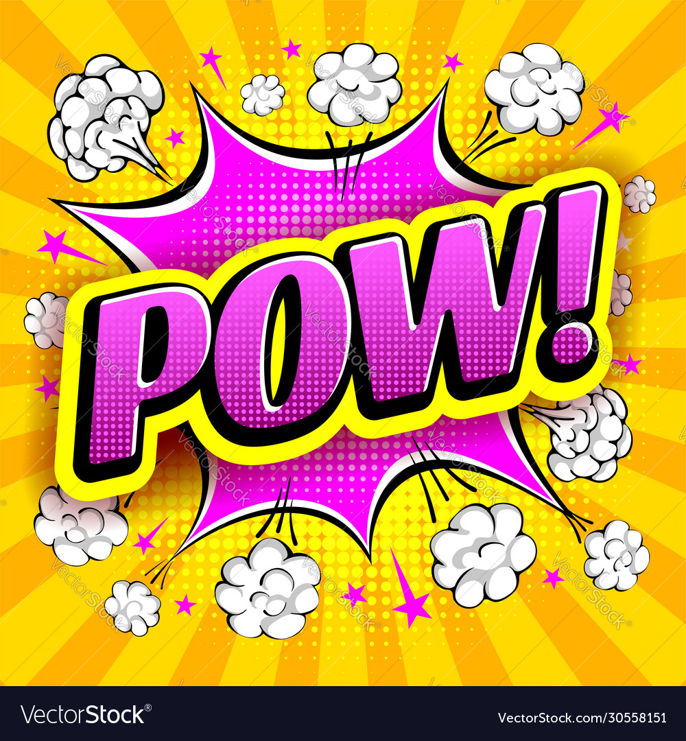 Comic speech bubble with expression word pow in