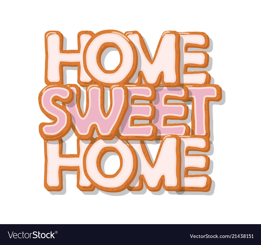 Home sweet home biscuit cartoon hand drawn