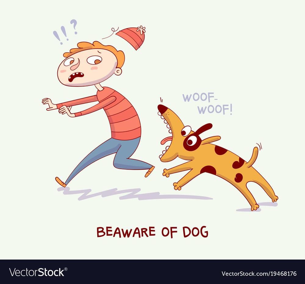 Warning beaware of dog dog bite man