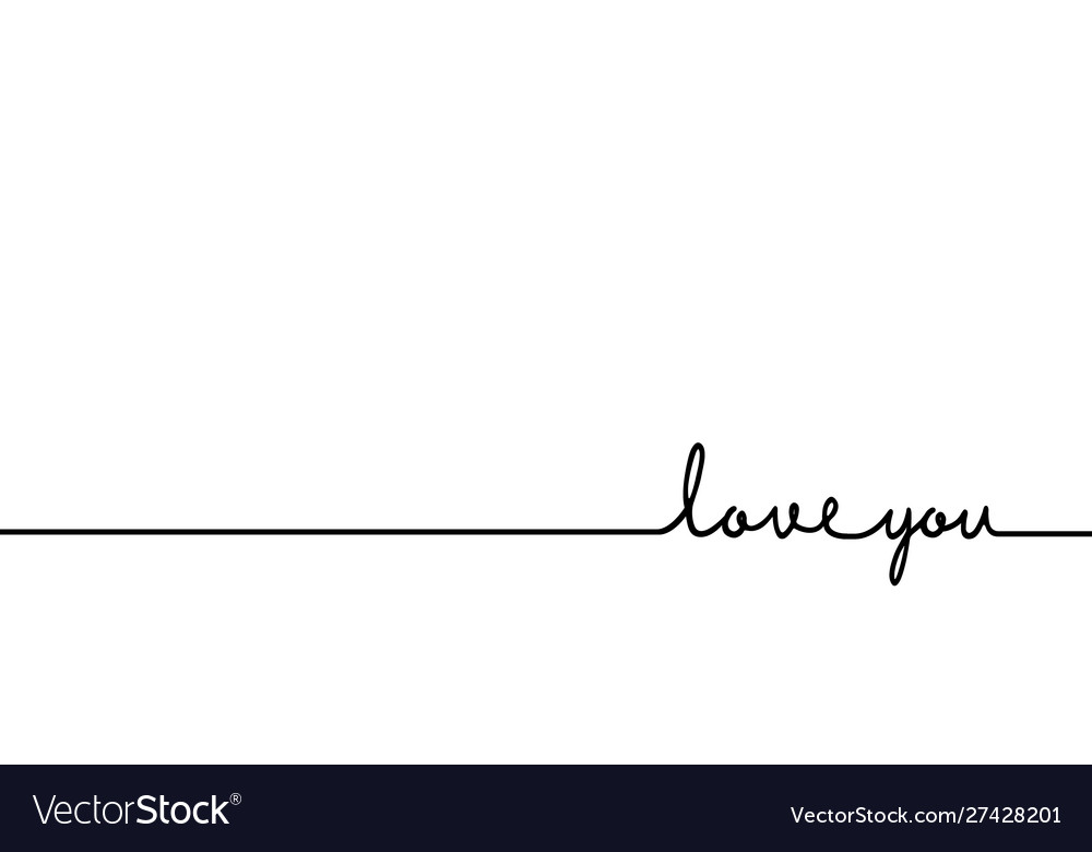 Love you - continuous one black line with word