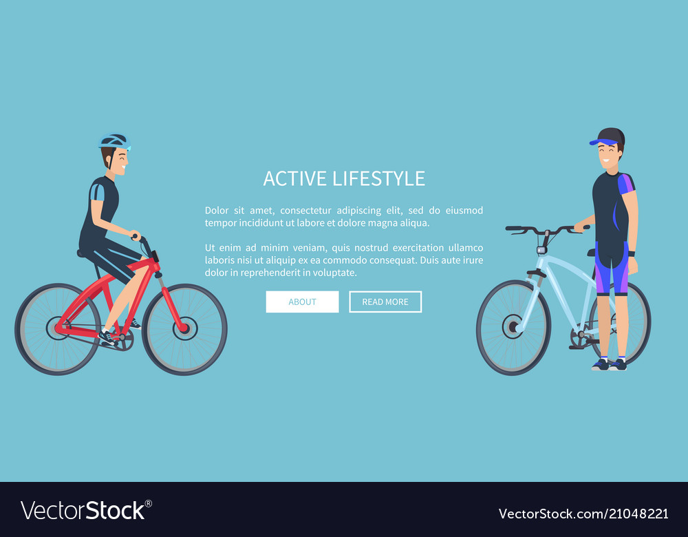 Active lifestyle bicyclists