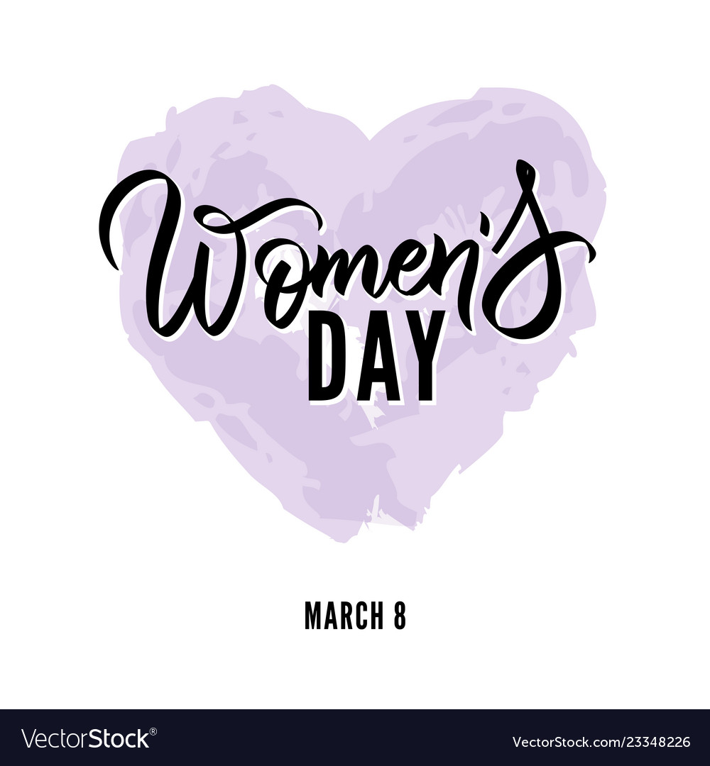 Happy womens day hand written lettering