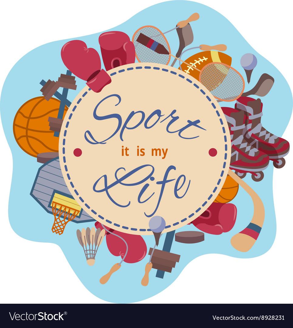 Sport it is my life set of objects