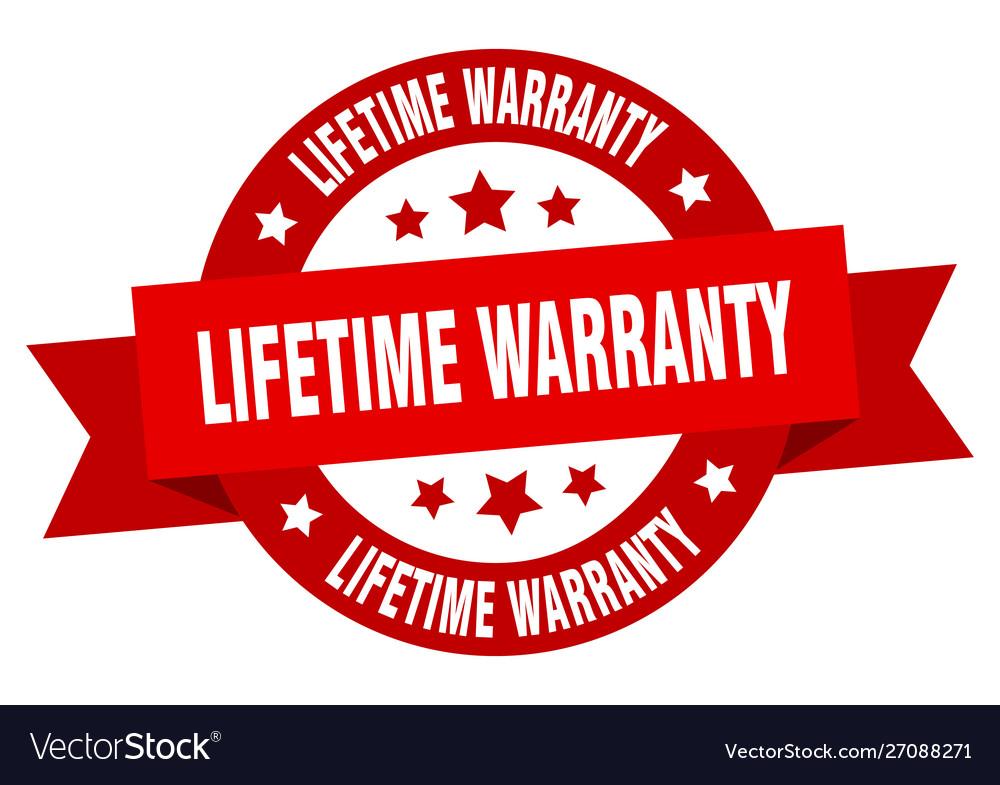 Lifetime warranty ribbon lifetime warranty round